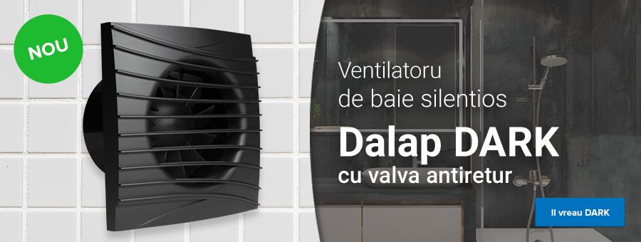 Ventilatorul de baie silentios Dalap Dark cu valva antiretur
